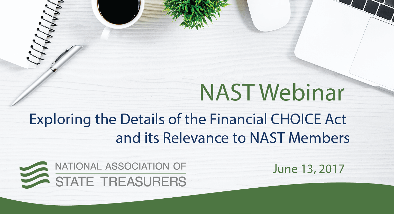Exploring the Details of the Financial CHOICE Act and its Relevance to NAST Members