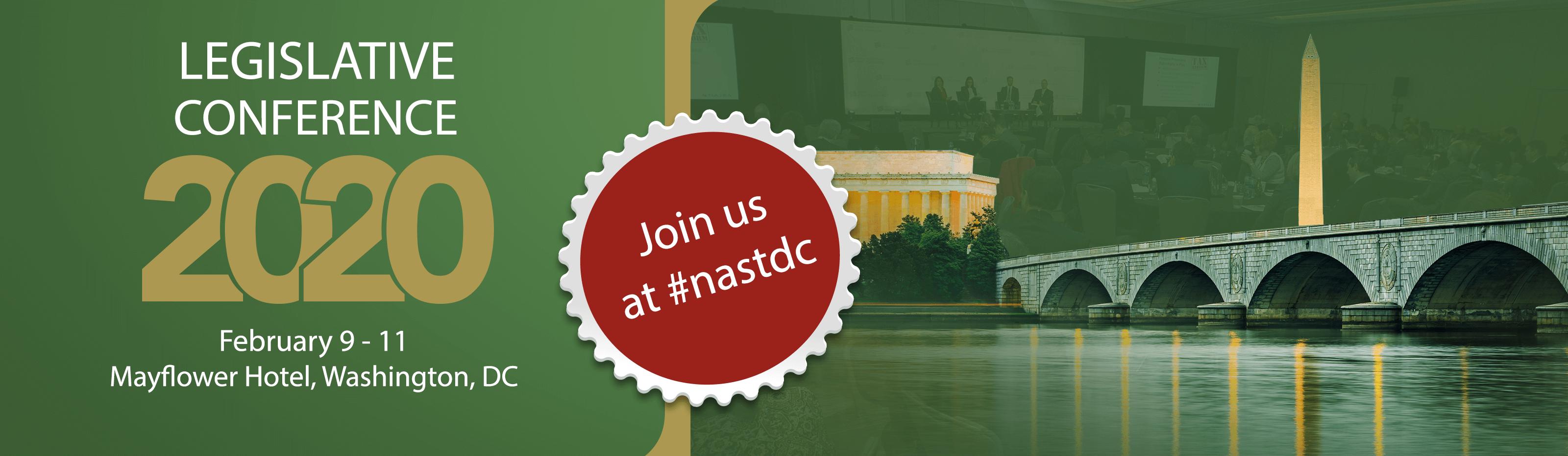 2020 NAST Legislative Conference. Feb. 9–11. Washington, D.C. Online registration ends Jan 27.