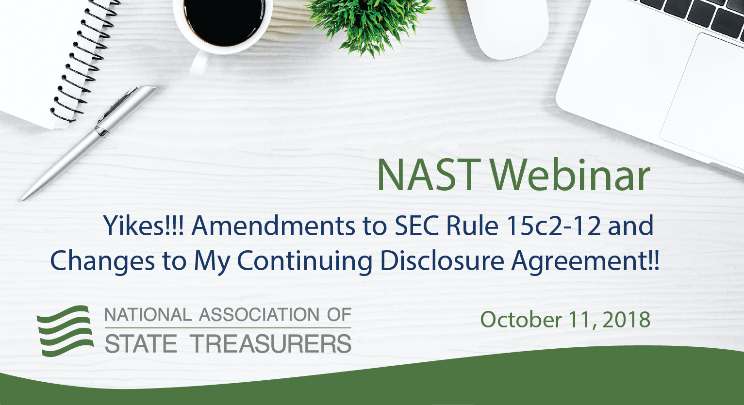 Yikes!!! Amendments to SEC Rule 15c2-12 and Changes to My Continuing Disclosure Agreement!!