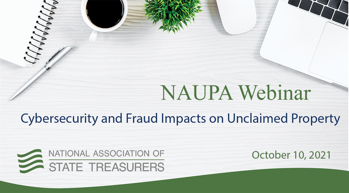 Cybersecurity and Fraud Impacts on Unclaimed Property