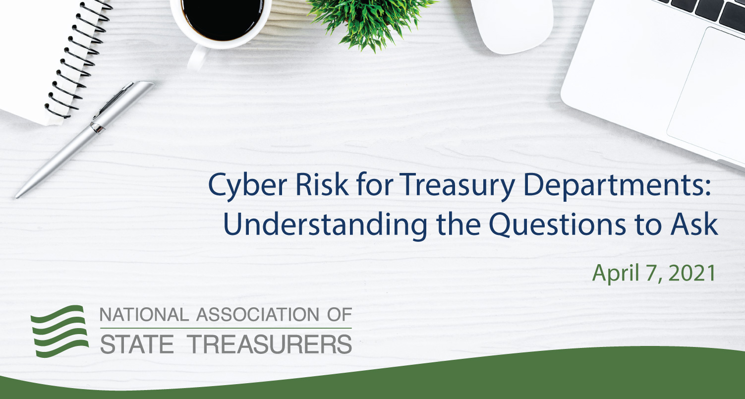 Cyber Risk for Treasury Departments: Understanding the Questions to Ask