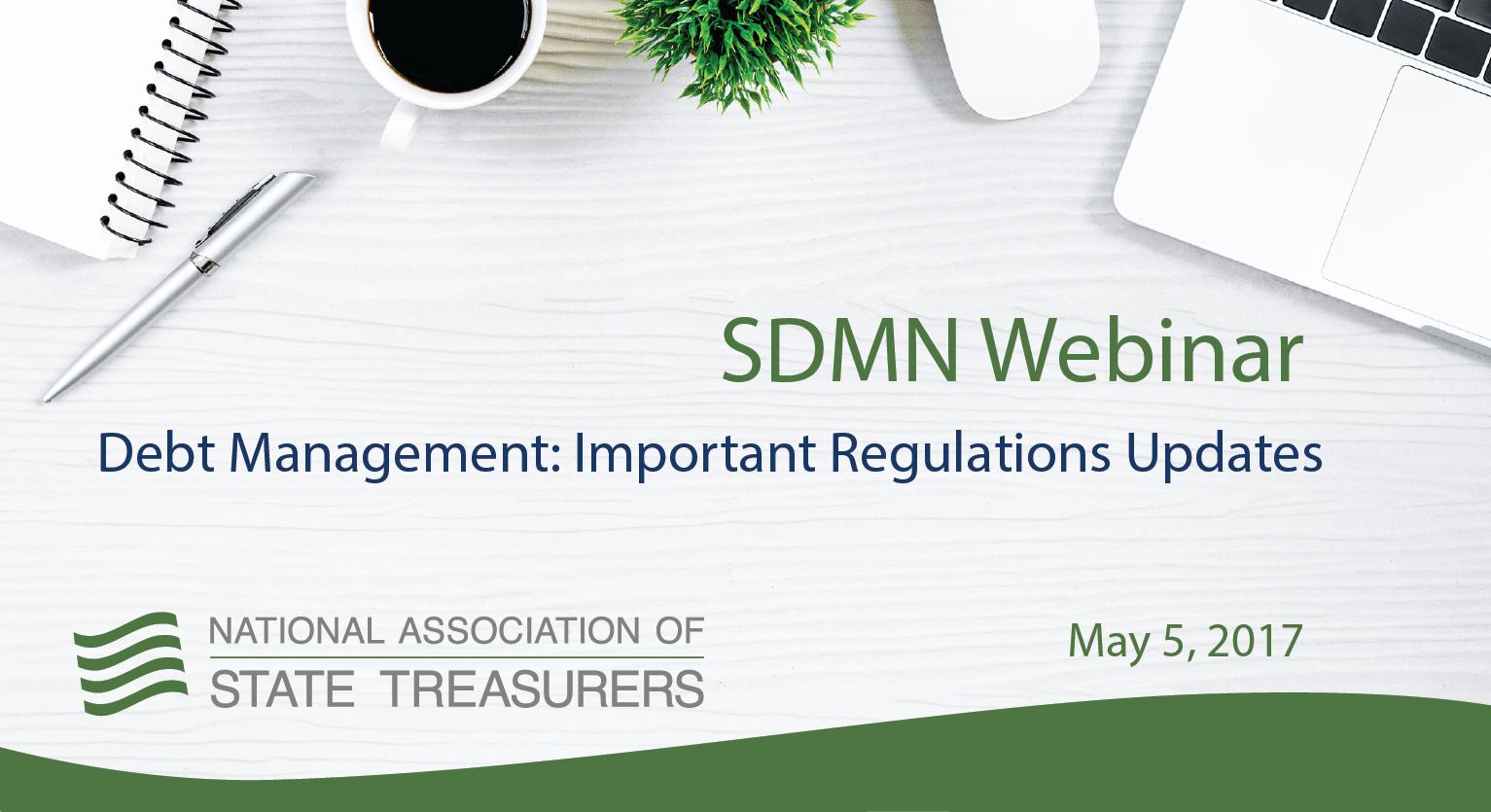 Debt Management: Important Regulations Updates