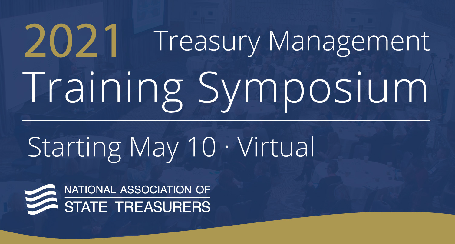 2021 Treasury Management Training Symposium