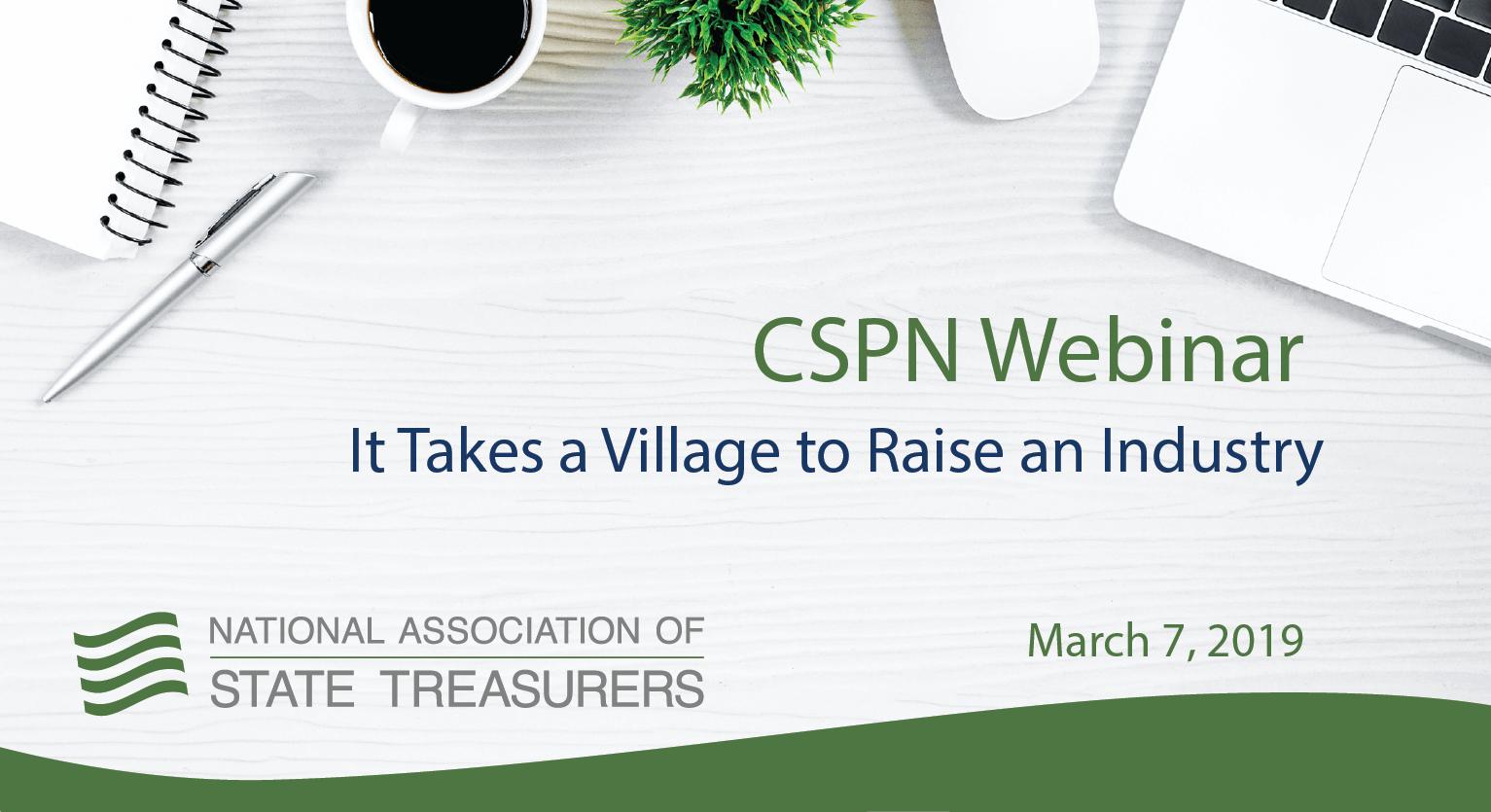 CSPN Webinar - It Takes a Village to Raise an Industry